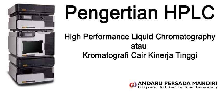 pengertian-hplc-bahasa-indonesia-andaru-persada-mandiri