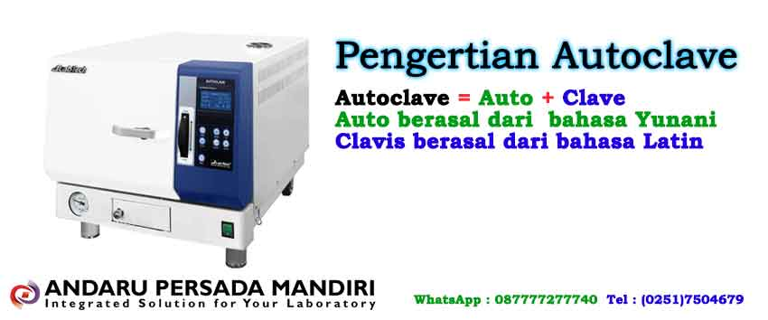 pengertian-autoclave-indonesia-pt.andaru-persadas-mandiri