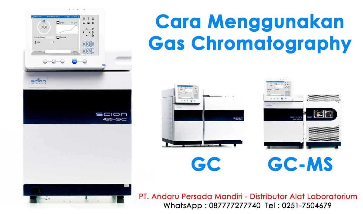 cara-menggunakan-gas-chromatography-gc