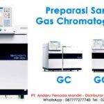 Preparasi Sample Gas Chromatography