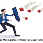 Tips Meningkatan Imun Tubuh di Masa Pandemi