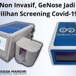 Non Invasif, GeNose Jadi Pilihan Screening Covid-19