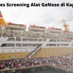 Proses Screening Alat GeNose di Kapal Laut