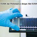 Mengenal Perbedaan ELISA dan Alat ELISA Reader