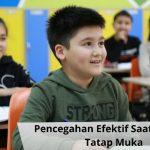 Pencegahan Efektif Saat Sekolah Tatap Muka