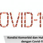 Kondisi Komorbid dan Hubungannya dengan Covid-19